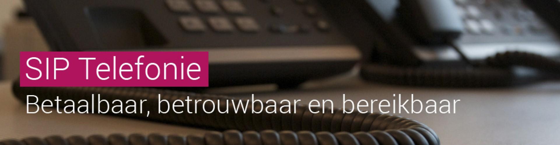 sip telefonie betaalbaar, betrouwbaar en bereikbaar